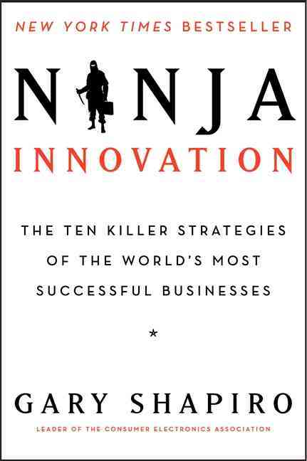 Ninja Innovation By Shapiro, Gary
