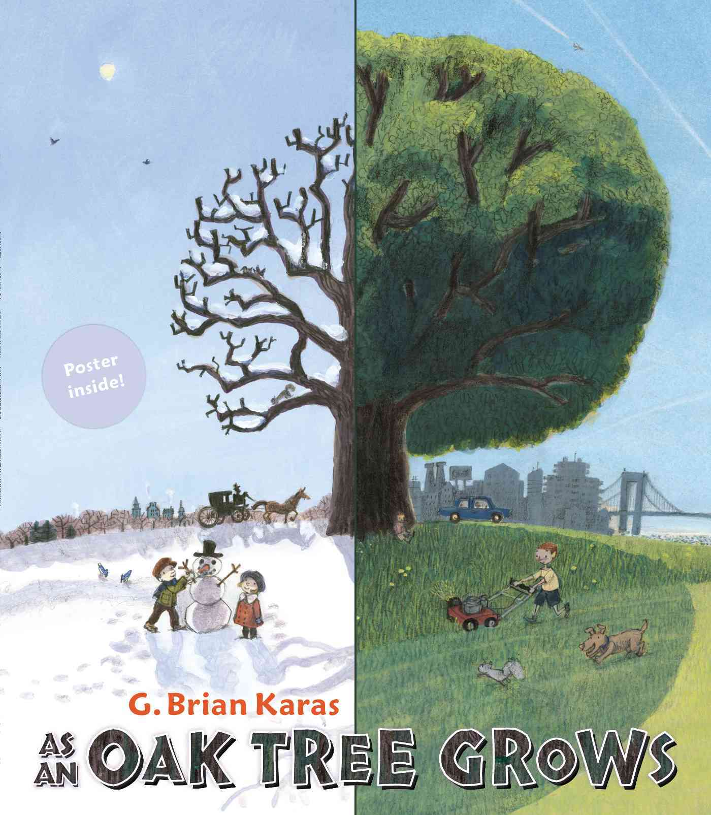 As an Oak Tree Grows By Karas, G. Brian/ Karas, G. Brian (ILT)
