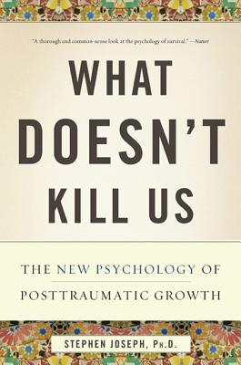What Doesn't Kill Us By Joseph, Stephen