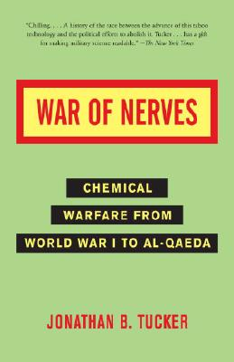 War of Nerves By Tucker, Jonathan B.