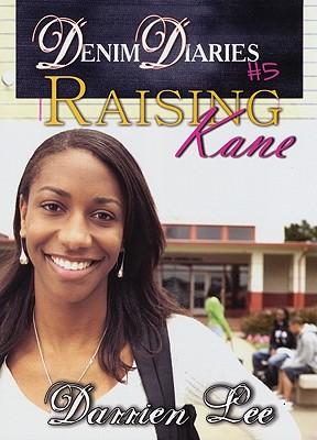 Raising Kane By Lee, Darrien